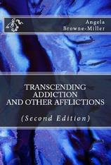 addiction, habit, compulsion, Browne-Miller, Transcending Addiction, gambling, overeating, Internet