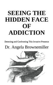 addiction, psychology, Brownemiller, consciousness